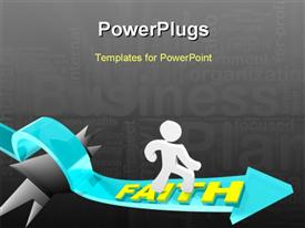 PowerPoint template displaying man runs on an arrow marked Faith as it rises over a deep hole
