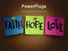PowerPoint template displaying spiritual reminder or metaphysical concept - faith hope and love handwritten on colorful notes in the background.