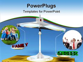 PowerPoint template displaying career or family choice on the balance in the background.