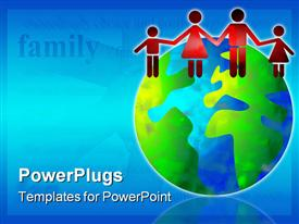 PowerPoint template displaying family world concept depiction in the background.