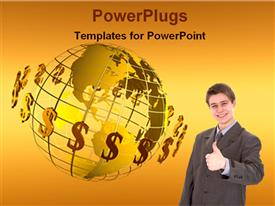 PowerPoint template displaying a person showing thumbs up with dollars revolving around the globe
