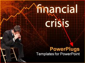 PowerPoint template displaying destitute businessman sitting face down with background written financial crisis