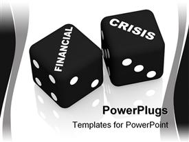 PowerPoint template displaying playing cubes with an inscription financial crisis