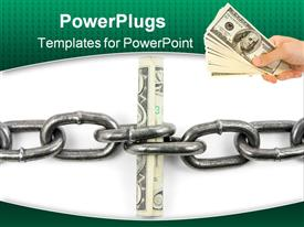 PowerPoint template displaying a person holding a bundle of dollars with a stainless steel chain