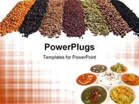 PowerPoint template displaying 7 kinds of Indian spices in raw. , Assortment of Indian dishes in the background.