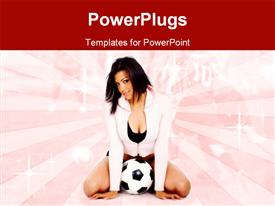 PowerPoint template displaying pretty adult female posing over a foot ball on knees