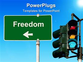 PowerPoint template displaying freedom Sign Concept with Green Street Light in the background.