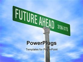 PowerPoint template displaying sign post reads FUTURE AHEAD over blue cloudy sky