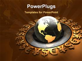 PowerPoint template displaying global surrounded by a ring of bronze yen euro and dollar symbols in the background.