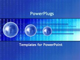 PowerPoint template displaying three blue earth globe of different sizes on binary digits