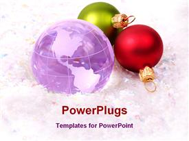 PowerPoint template displaying globe and Christmas ornaments - Christmas around the world concept in the background.