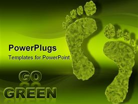 PowerPoint template displaying two green foot prints on a green background with the text Go Green