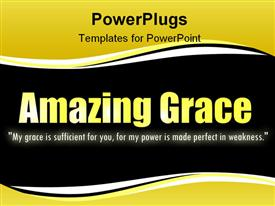 PowerPoint template displaying popular Bible verse that describes God's amazing grace for his people