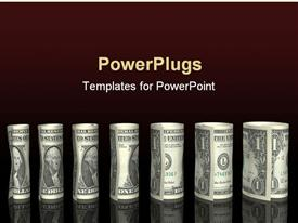 PowerPoint template displaying rolled money stacks chart of 1 dollar bills on black background