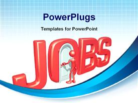 PowerPoint template displaying 3D JOBS with man shutout of closed door in letter O