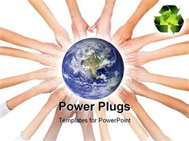PowerPoint template displaying earth globe sitting on hands joined together with recycle symbol