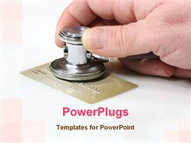 PowerPoint template displaying adult hand holding a stethoscope over a gold credit card