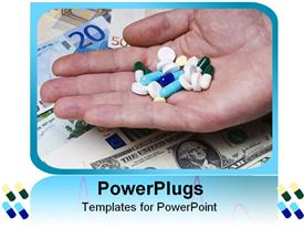 PowerPoint template displaying white blue and yellow pills in hand over money