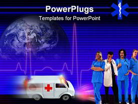 PowerPoint template displaying healthcare theme with doctor and three smiling nurses ambulance speeding and heartbeat line with globe in the background
