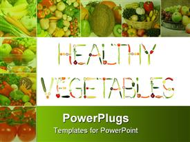 PowerPoint template displaying healthy vegetables formed of fresh fruits and vegetables with collage of eight depictions of fresh healthy fruits and vegetables on green background