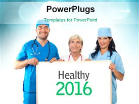 PowerPoint template displaying doctors and Nurses holding Healthy 2016 message and blurred blue bokeh effect in the background