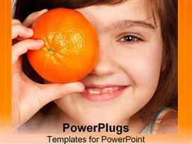 PowerPoint template displaying cute, healthy girl hold an orange