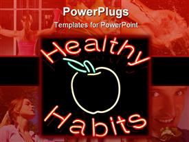 PowerPoint template displaying people exercising and eating healthy fruits in background with word healthy habits