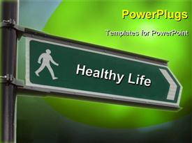 PowerPoint template displaying street sign with a Healthy Life keyword over green background