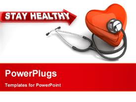 PowerPoint template displaying red human heart and stethoscope with stay healthy keyword in the background