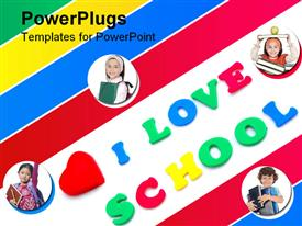 PowerPoint template displaying the words I LOVE SCHOOL written with colorful foam letters with red heart in the background.