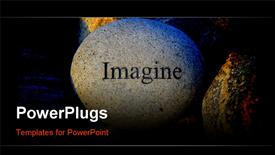 PowerPoint template displaying positive reinforcement word imagine engrained on a rock