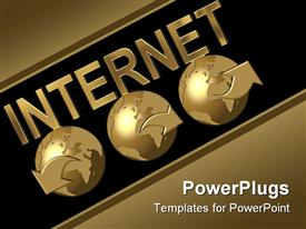 PowerPoint template displaying depiction of 3 golden globes with internet