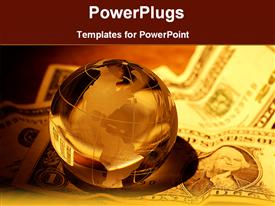 PowerPoint template displaying globe on the American currency in the background.