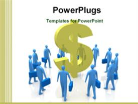 PowerPoint template displaying blue figures with briefcases surround gold three dimensional dollar sign