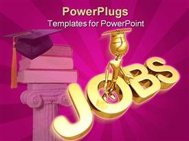 PowerPoint template displaying gold figure wearing graduation cap inside three dimensional word Jobs with stack books in background