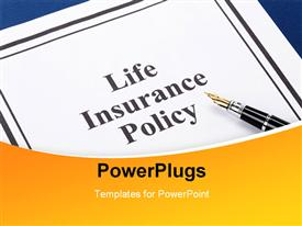PowerPoint template displaying the life insurance policy file with a pen