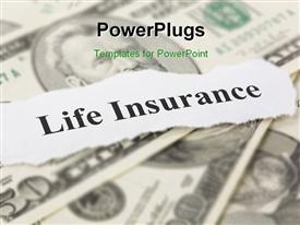 PowerPoint template displaying the life insurance with a number of dollar notes