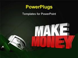 PowerPoint template displaying 3D rendering MAKE MONEY withroll of dollar bill