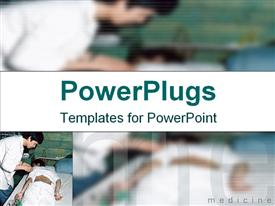 PowerPoint template displaying medical doctor treating a patient on a blurry background