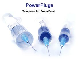 Three syringes on a desk template for powerpoint