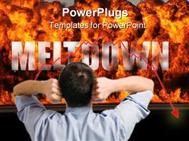 PowerPoint template displaying concept depiction of stock market meltdown. Explosion and flames along with the single word Meltdown in the background.