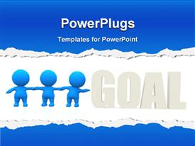 PowerPoint template displaying team of 3D blue colored men stretching towards a set GOAL