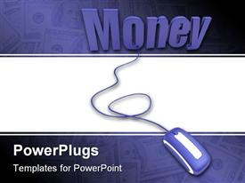 PowerPoint template displaying abstract depiction of money text attached to a mouse