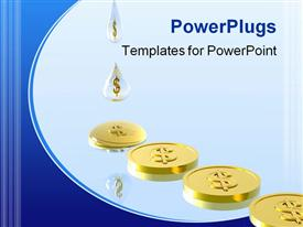 PowerPoint template displaying savings metaphor with dollar sign water drops dripping, gold coins, blue background