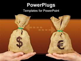 PowerPoint template displaying dollar versus euro metaphor with money bags