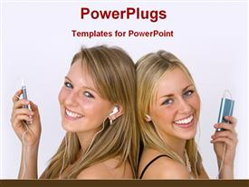 PowerPoint template displaying two girls listening music with ipod in the background.