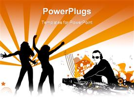 PowerPoint template displaying two females figures danicing and a DJ playing music