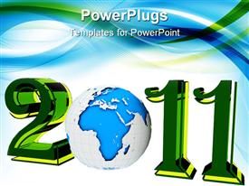 PowerPoint template displaying blue earth forming with text another year 2011