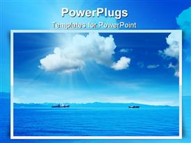 PowerPoint template displaying framed depiction of beautiful blue sea water and two ships with bright blue sky