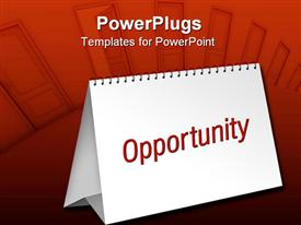 PowerPoint template displaying blank table calendar with red opportunity word on doors background
